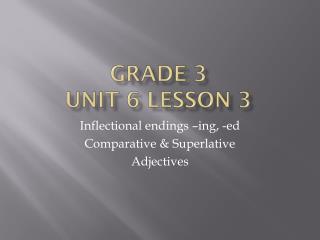 GRADE 3 UNIT 6 LESSON 3