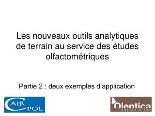 Les nouveaux outils analytiques de terrain au service des études olfactométriques