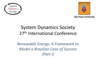 System Dynamics Society 27 th  International Conference