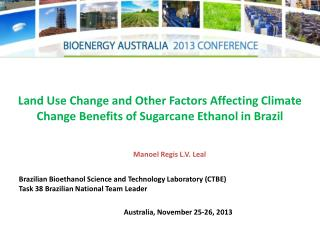 Land Use Change and Other Factors Affecting Climate Change Benefits of Sugarcane Ethanol in Brazil