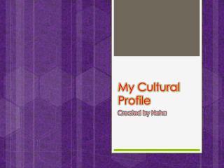 My Cultural Profile