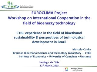 EUROCLIMA Project Workshop on International Cooperation in the field of  bioenergy  technology