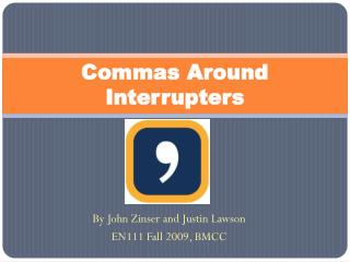 Commas Around Interrupters