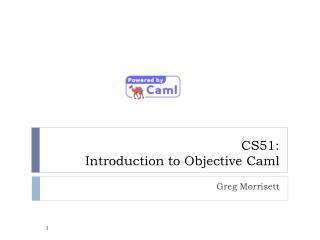 CS51:  Introduction to Objective  Caml
