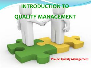 INTRODUCTION TO QUALITY MANAGEMENT