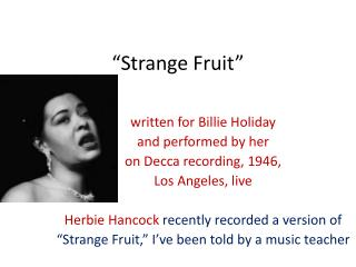 �Strange Fruit�