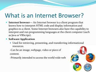 What is an Internet Browser?