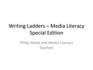 Writing Ladders – Media Literacy Special Edition