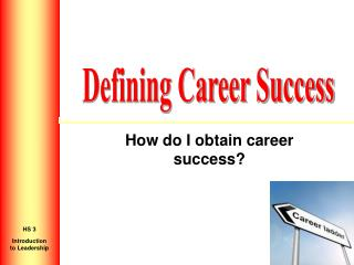 How do I obtain career success?