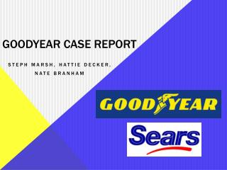 Goodyear case report