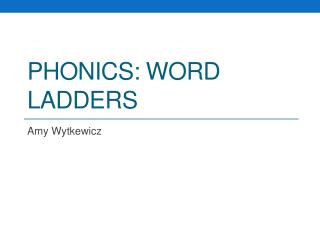 Phonics: Word Ladders