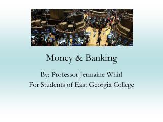 Money  Banking