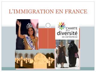 L�IMMIGRATION EN FRANCE