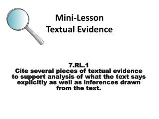 Mini-Lesson Textual Evidence