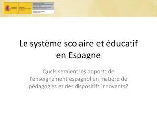 Le système scolaire et éducatif en Espagne