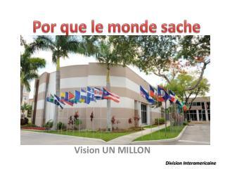 Vision UN MILLON