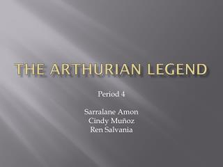 The Arthurian Legend