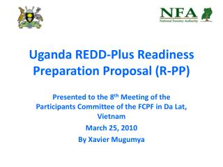 Uganda REDD-Plus Readiness Preparation Proposal (R-PP)