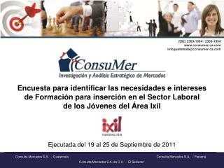 Ejecutada del  19  al  25  de Septiembre de  2011
