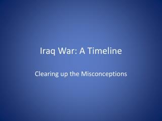 Iraq War: A Timeline