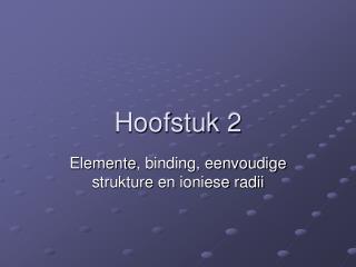 Hoofstuk  2