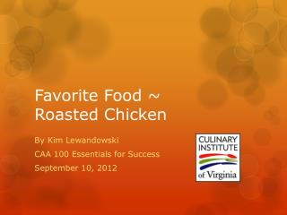 Favorite Food ~ Roasted Chicken