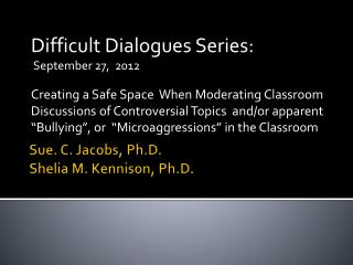 Sue. C. Jacobs, Ph.D. Shelia M. Kennison, Ph.D.