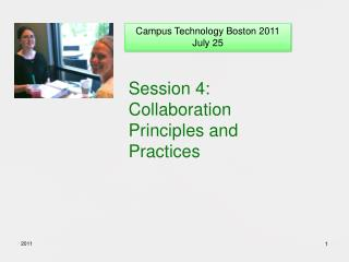Session 4: Collaboration Principles and Practices
