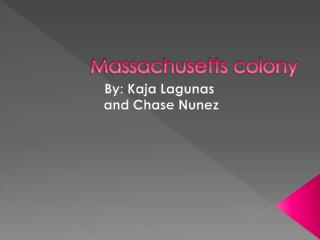 Massachusetts colony