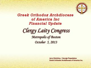 Greek Orthodox Archdiocese  of America Inc Financial Update