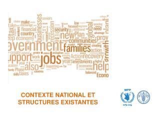 CONTEXTE NATIONAL ET STRUCTURES EXISTANTES