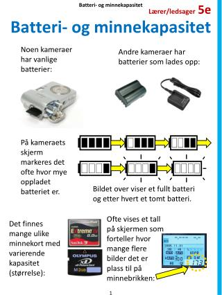 Batteri- og minnekapasitet