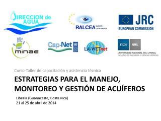 Estrategias para el manejo, monitoreo y gestión de acuíferos