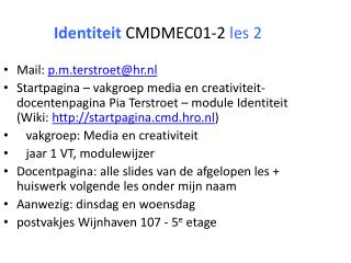Identiteit  CMDMEC01-2  les 2