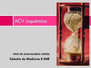 ACV isqu�mico