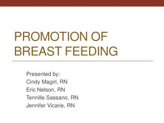 Promotion of Breast Feeding