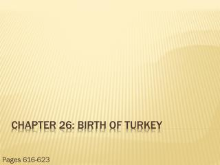 Chapter 26: Birth of Turkey