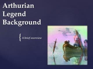 Arthurian Legend Background