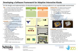 Developing a Software Framework for Adaptive Interactive Kiosks