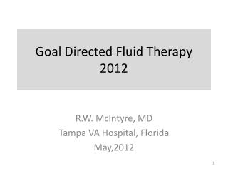 Goal Directed Fluid Therapy  2012