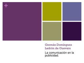 Germ án Domínguez Ladrón de Guevara
