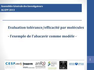 Evaluation tolérance/efficacité par molécules - l'exemple de l' abacavir  comme modèle -