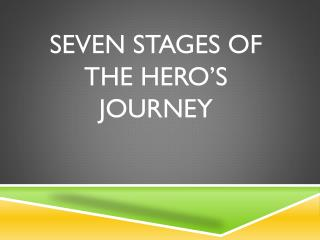 Seven Stages of the Hero's Journey