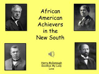 African  American Achievers in the New South