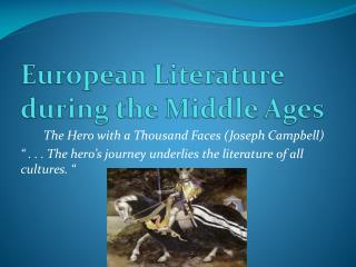 European Literature during the Middle Ages