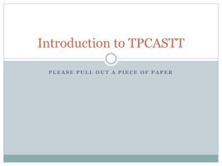 Introduction to TPCASTT
