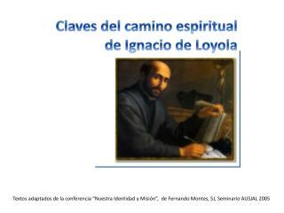 C laves del camino espiritual  de Ignacio de Loyola
