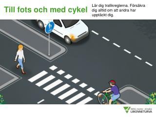 Till fots och med cykel