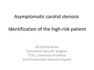 Asymptomatic carotid  stenosis  Identification of the high-risk patient