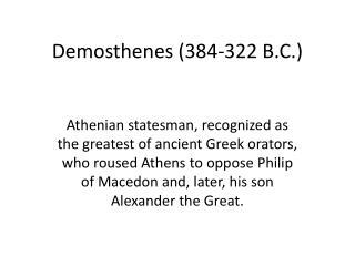 Demosthenes (384-322 B.C.)
